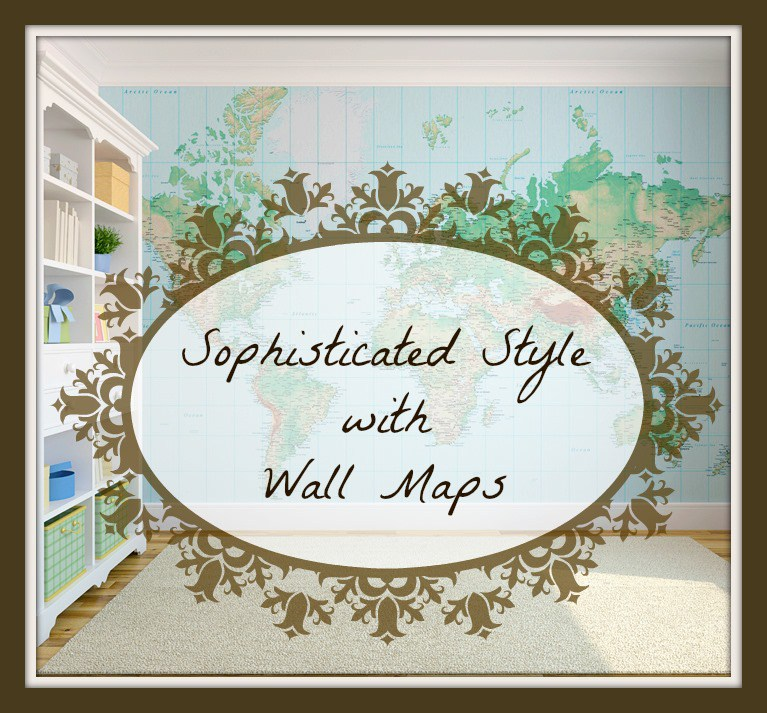 Add Some Sophisticated Style with Wall Maps   Home Style Tips 767x713