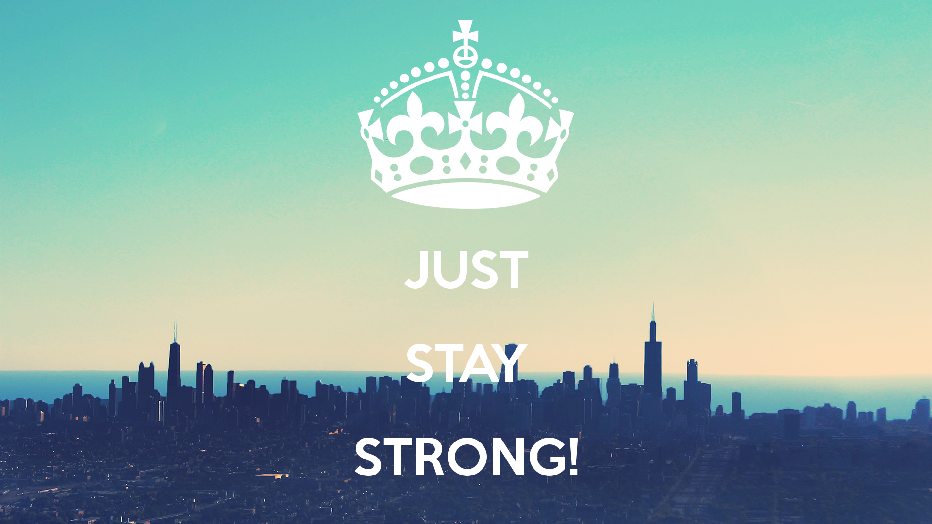 stay strong wallpaper