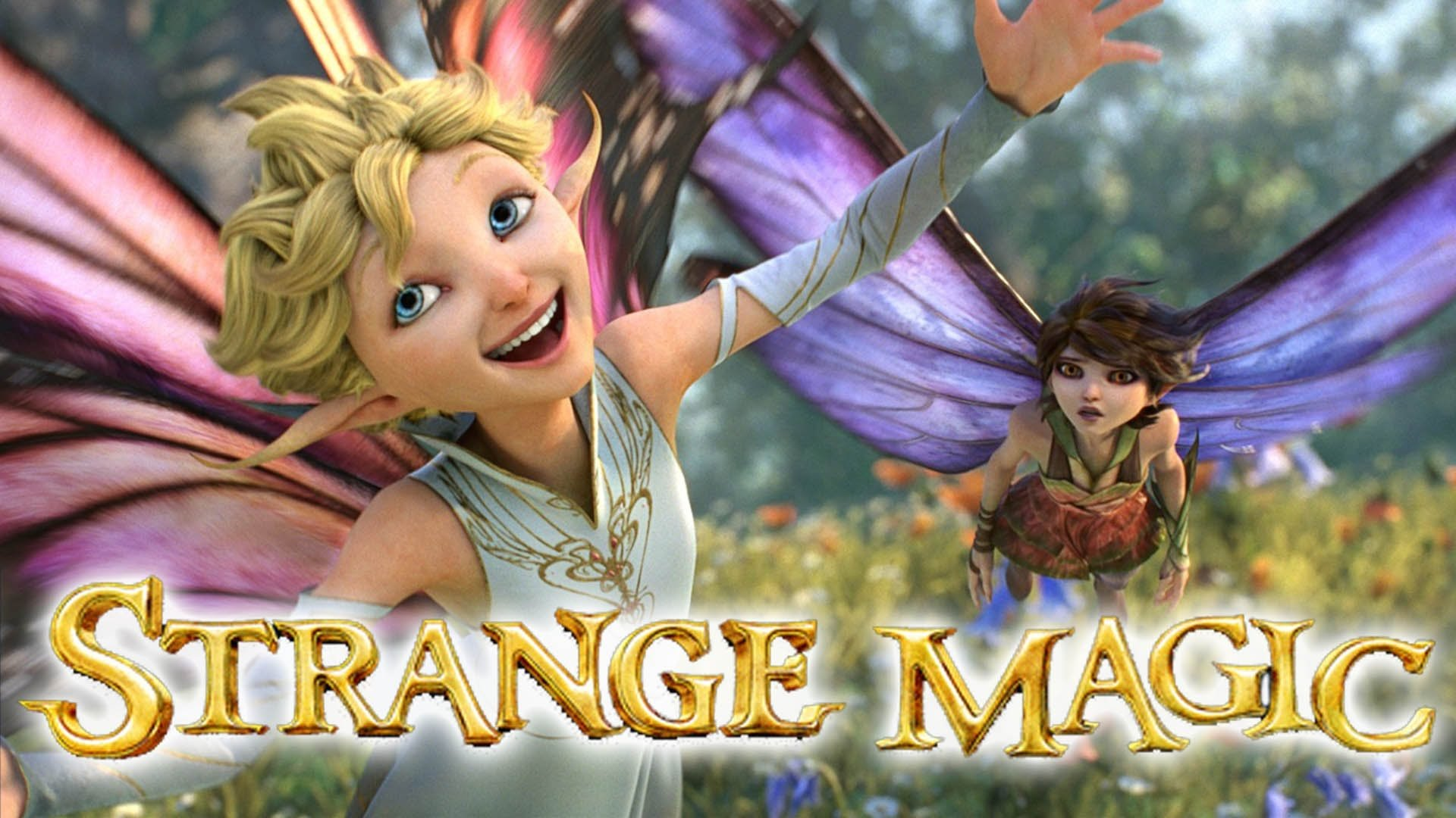 5 Strange Magic HD Wallpapers Background Images 1920x1080