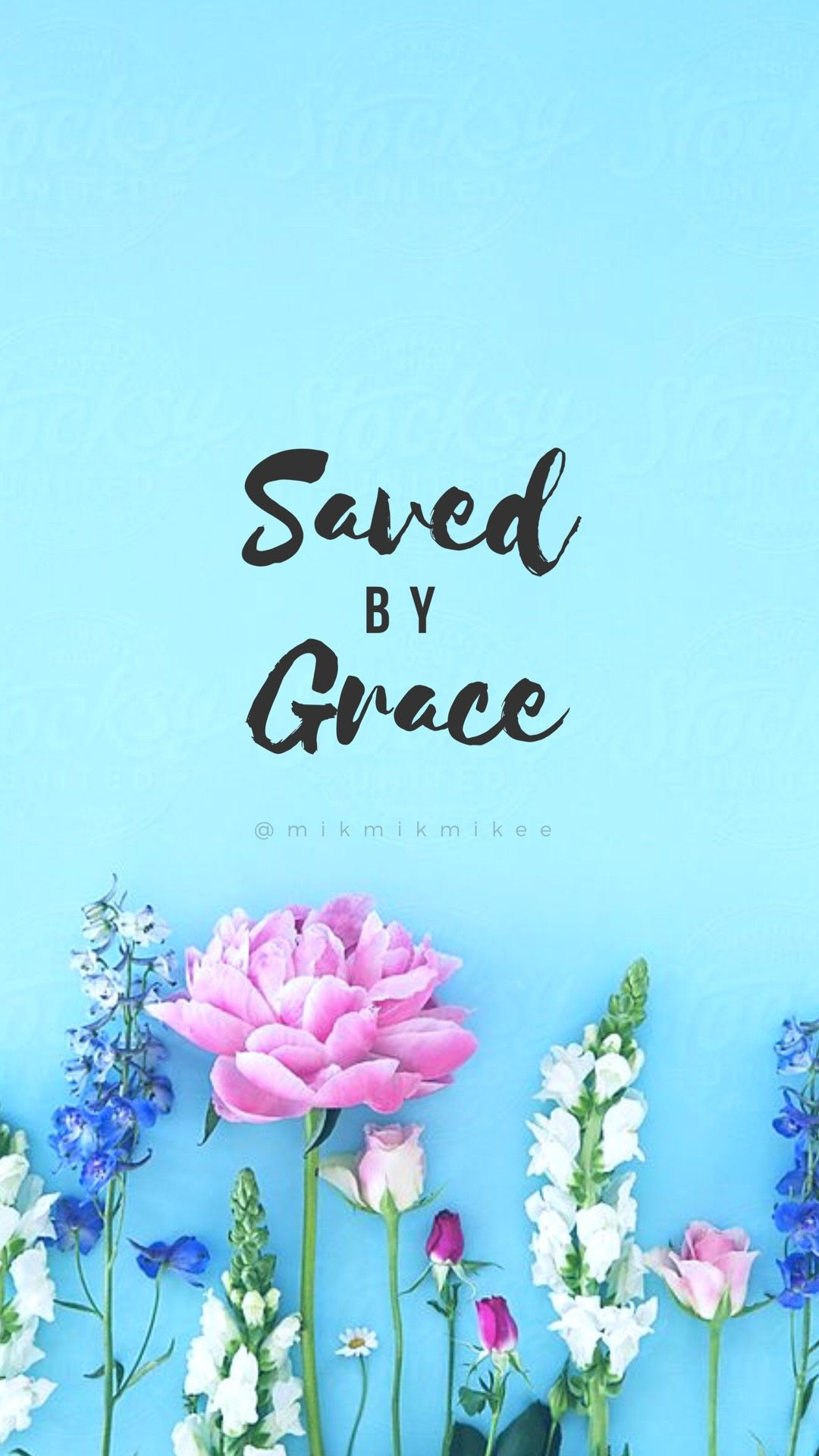 Saved by Grace Wallpaper by Mikmikmikee Wallpaper bible Phone 1080x1920