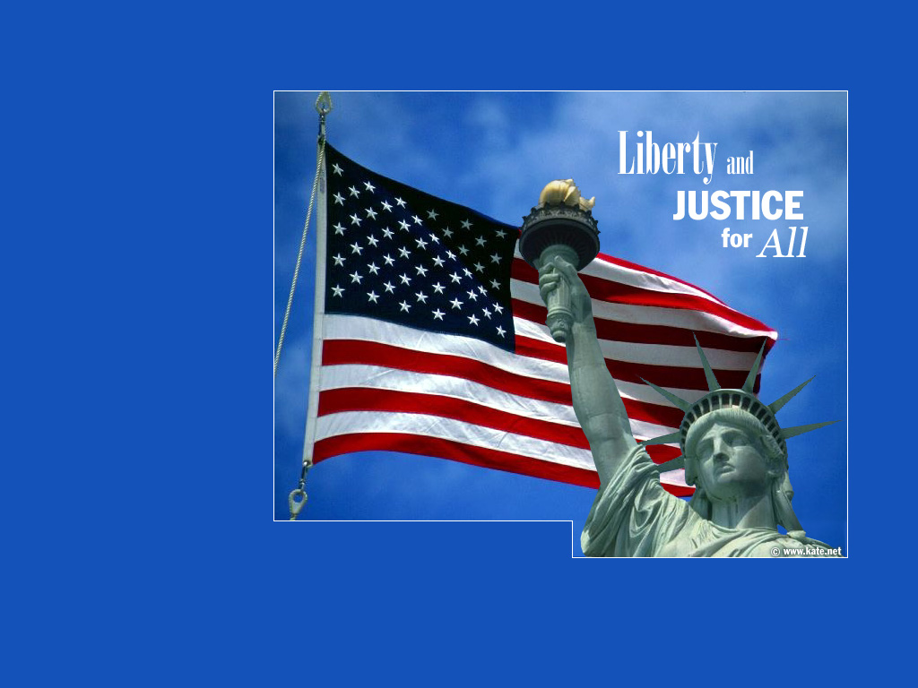 Liberty and Justice for All Wallpaper 1024x768