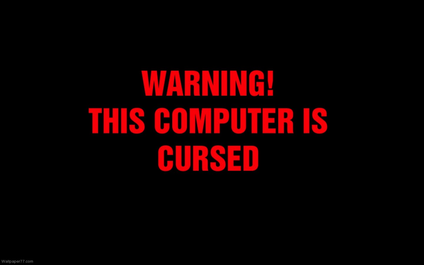 Computer Is Cursed Funny Quotes Wallpaper Wallpapers Gallery 1440x900