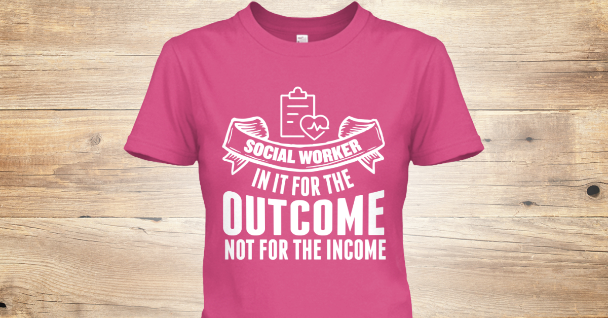 For the Outcome Social Worker Teespring 1200x627