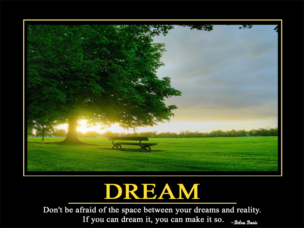 DREAM motivationalwallpapers motivationalquotesjpg 1024x768