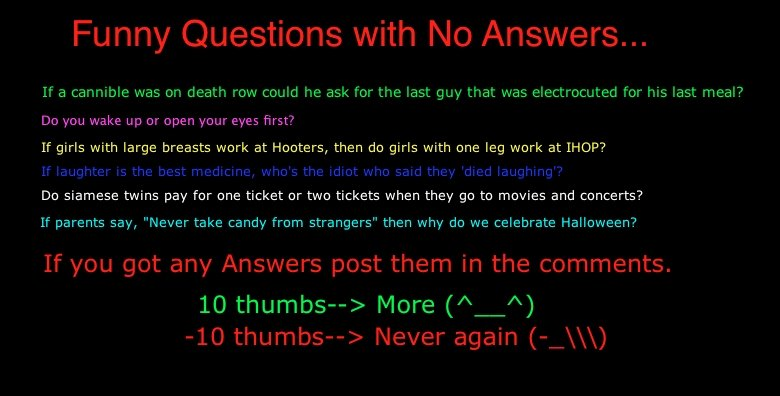 Weird Questions That Have No Answer 5