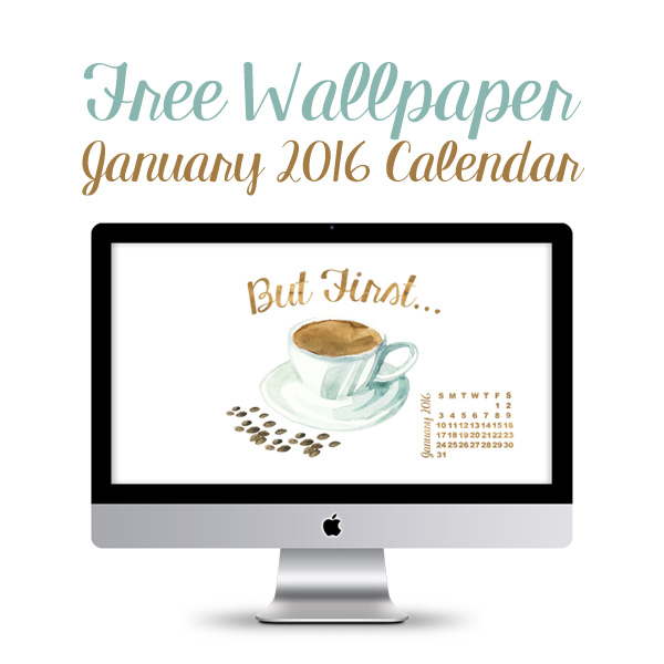 Desktop Wallpaper January 2016 Calendar   The Cottage Market 600x600