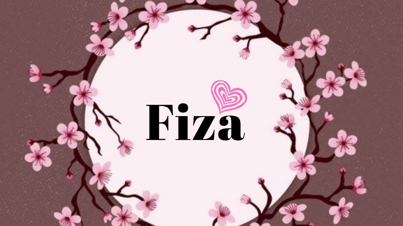 Fiza Name Whatsapp Status   Fiza Name Ki Dp Hd Wallpapers 1280x720