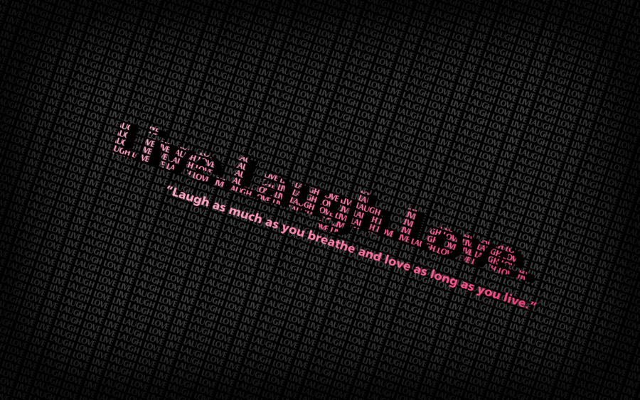 Live Laugh Love Quote Wallpapers - WallpaperSafari