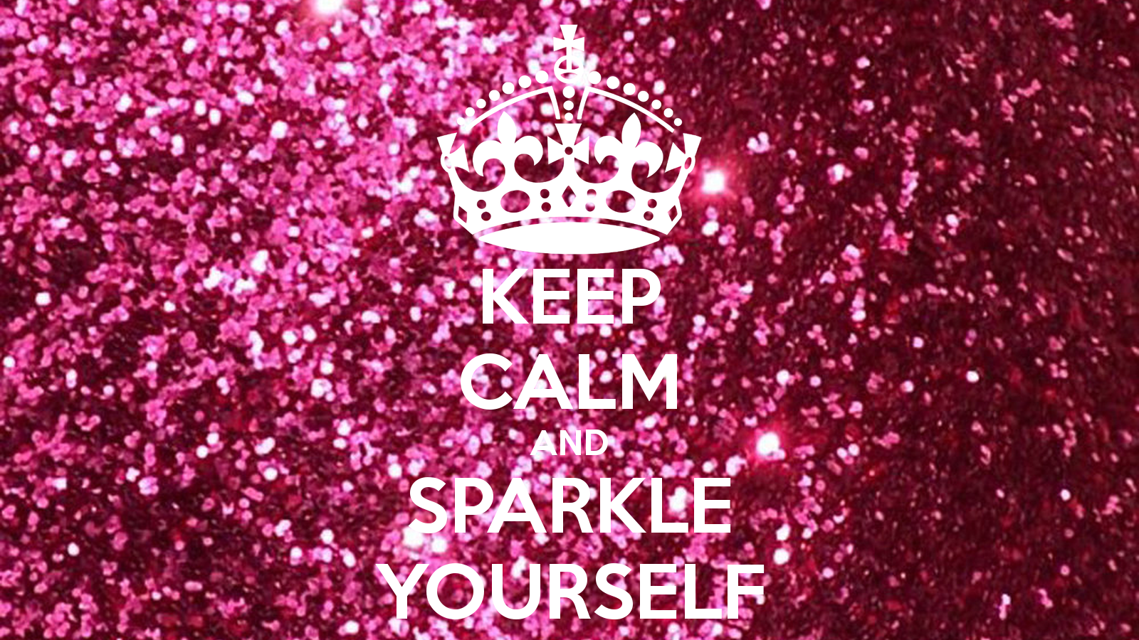 Keep Calm And Sparkle Wallpaper