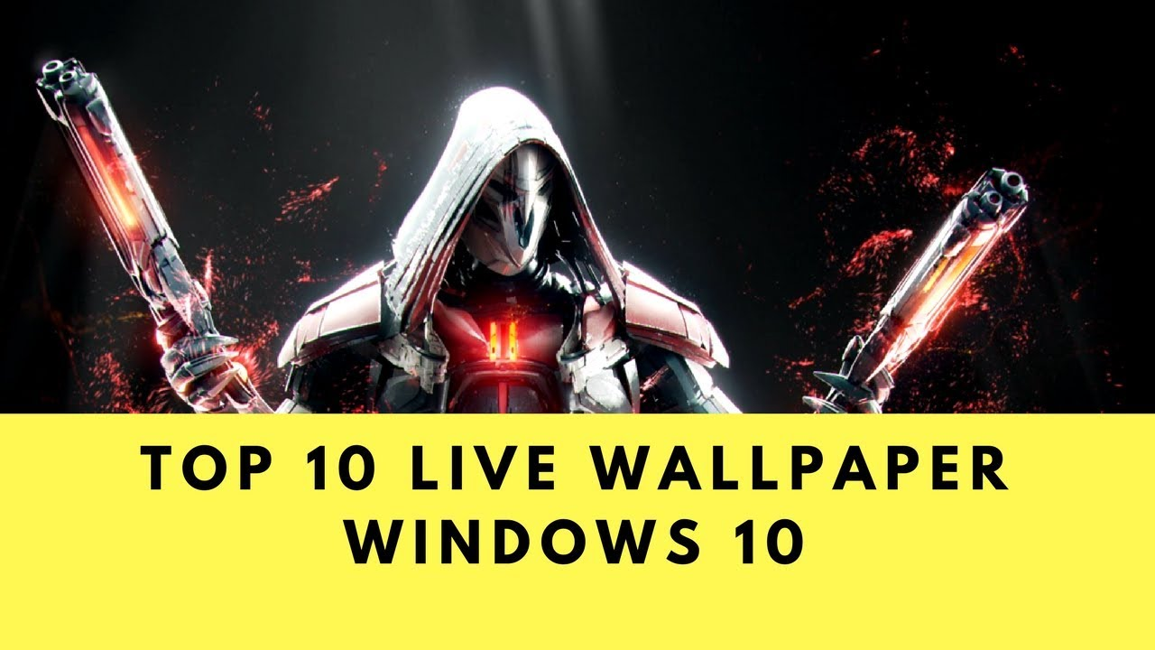 Free Download Top 10 Animated Live Wallpaper Windows 10