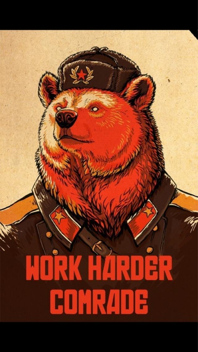Work Harder Comrade iPhone 5 Wallpaper 640x1136 640x1136