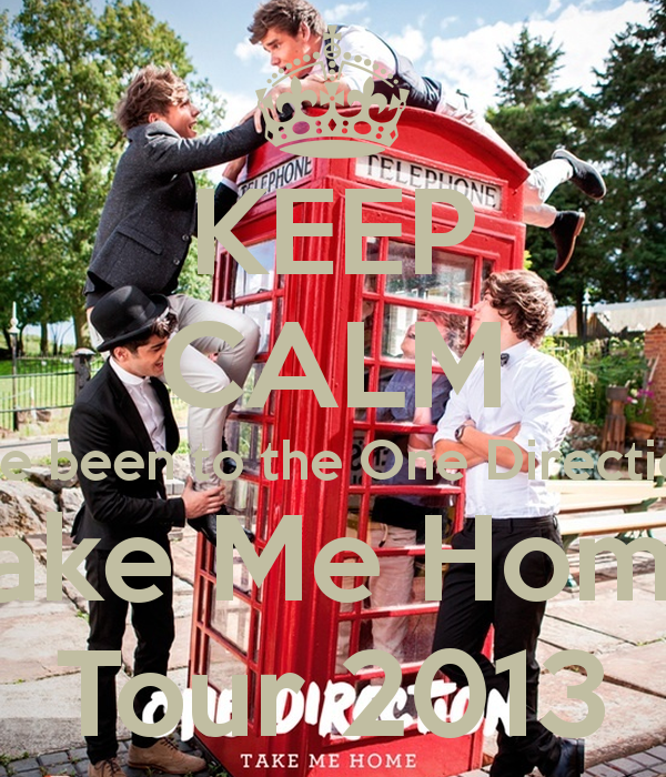 Free download KEEP CALM Ive been to the One Direction Take