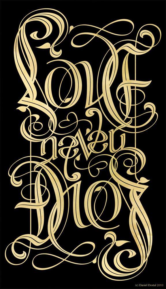 love never dies ambigram by Daniel Dostal real talk Ambigram 576x1000