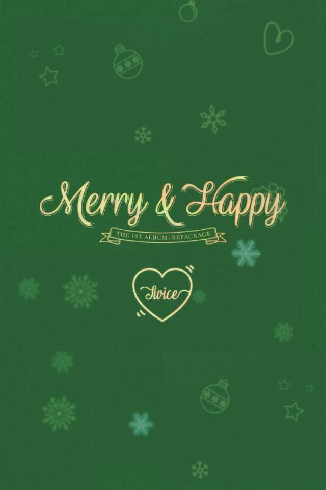 TWICE Merry and Happy Wallpapers Twice Amino 640x960