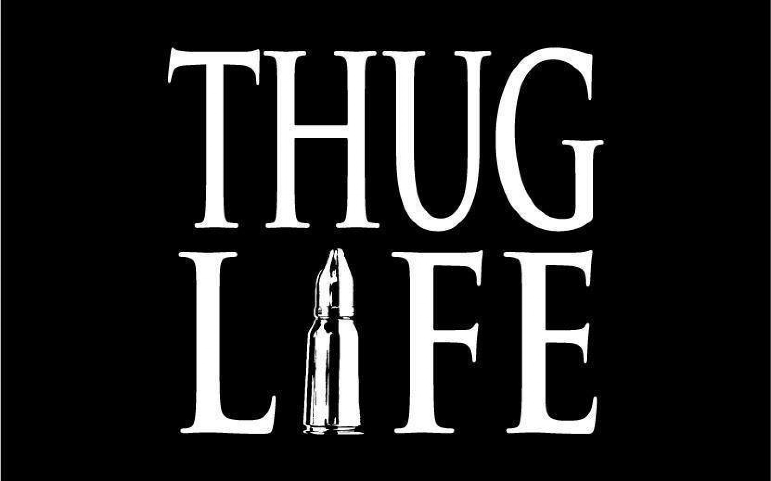 Thug Life Wallpaper at MyWallpaperGalaxycom 2560x1600