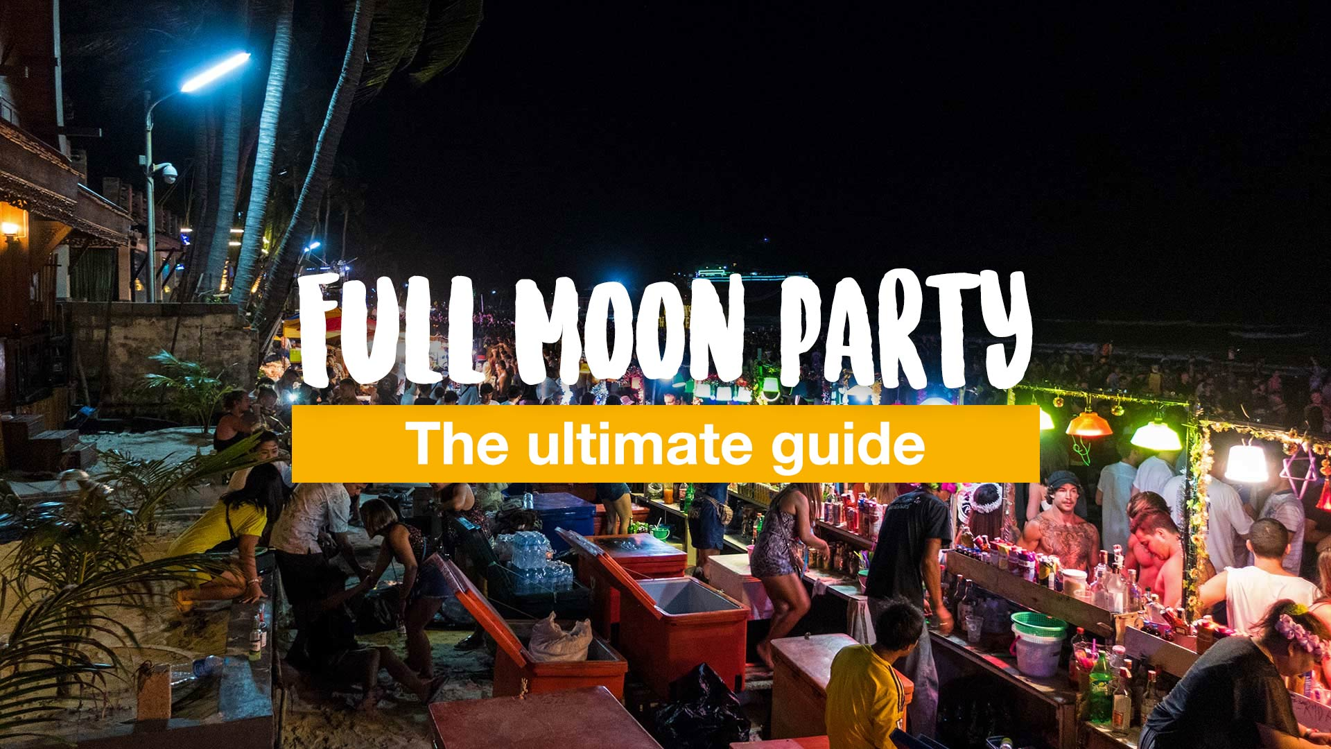 Full Moon Party Koh Phangan 2019 all dates information 1920x1080