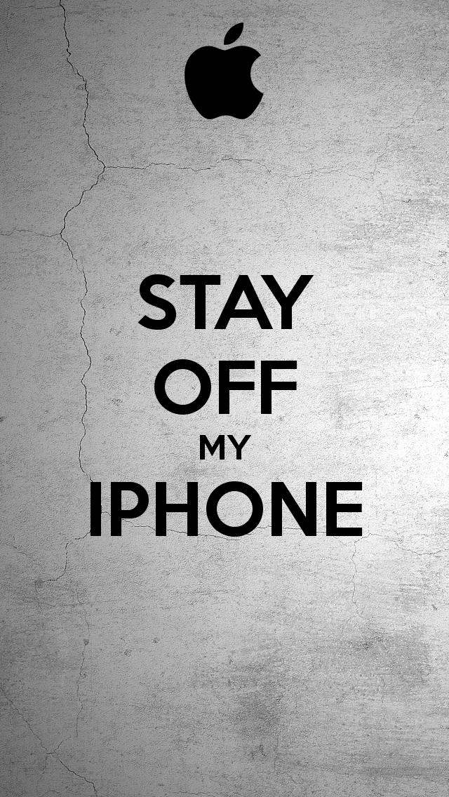 STAY OFF MY IPHONE   KEEP CALM AND CARRY ON Image Generator 640x1136