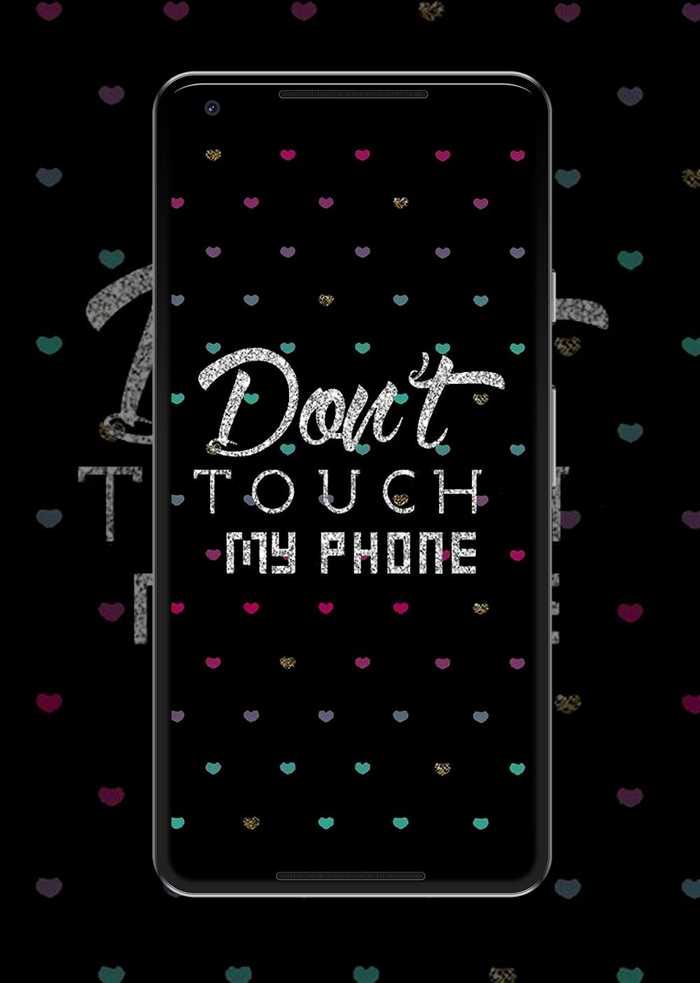 Dont Touch My Phone Wallpaper for Android   APK Download 1000x1403