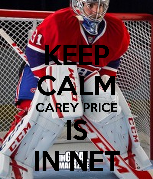 KEEP CALM CAREY PRICE IS IN NET Poster hi Keep Calm o Matic 600x700