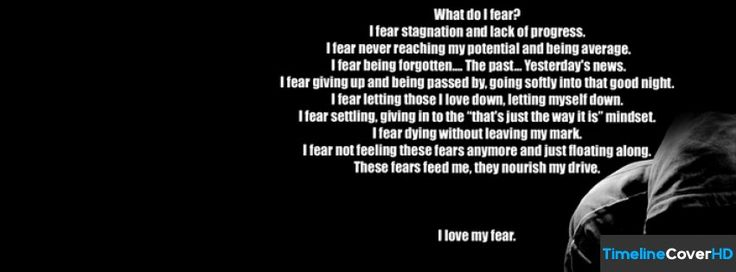 Love My Fear Facebook Cover Quotes Sayings   Timeline Wallpaper 736x272