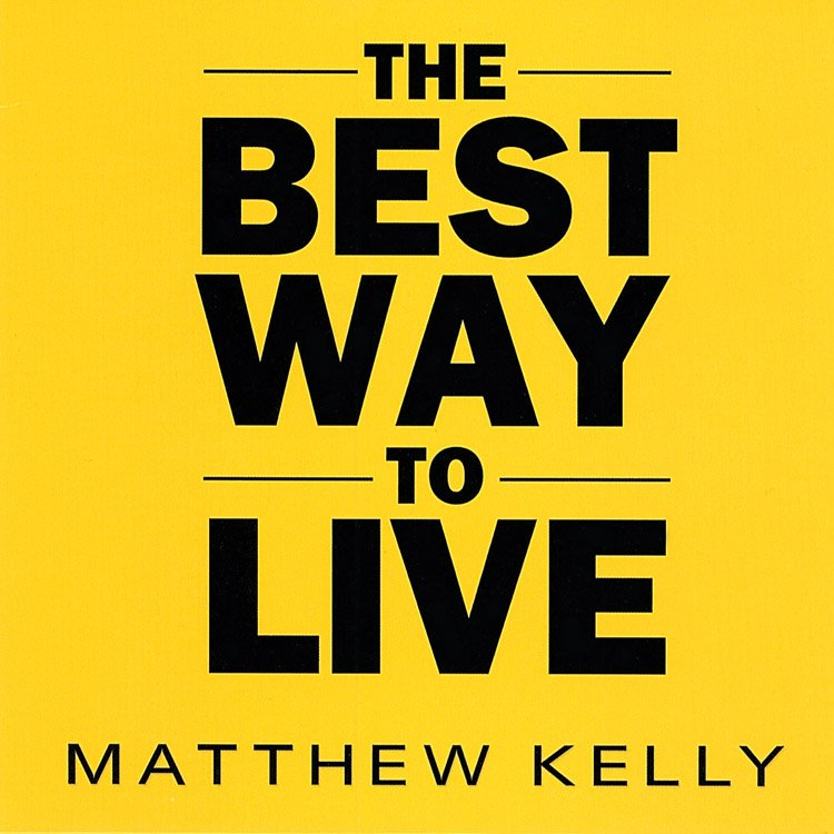 The Best Way to Live 750x750