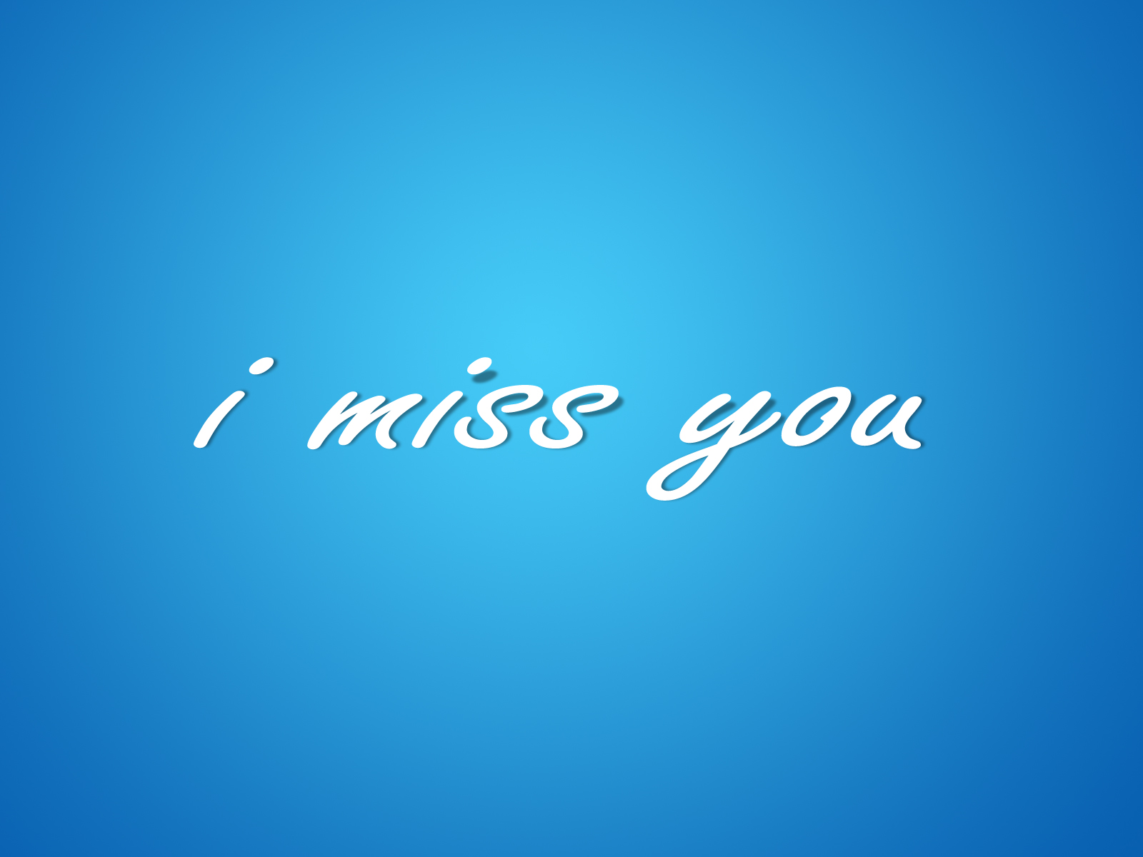 Simple I Miss You Text HD Wallpapers Desktop Wallpapers 1600x1200