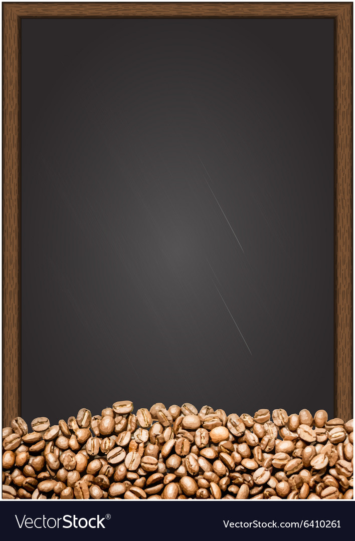Coffee beans with chalkboard background Royalty Vector 708x1080