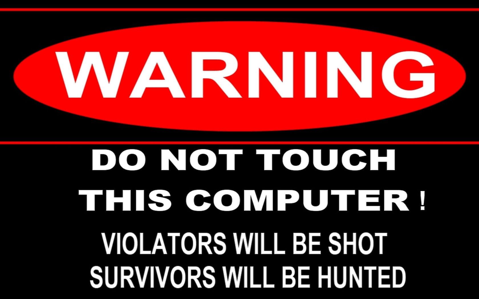 Funny Warning Wallpape...