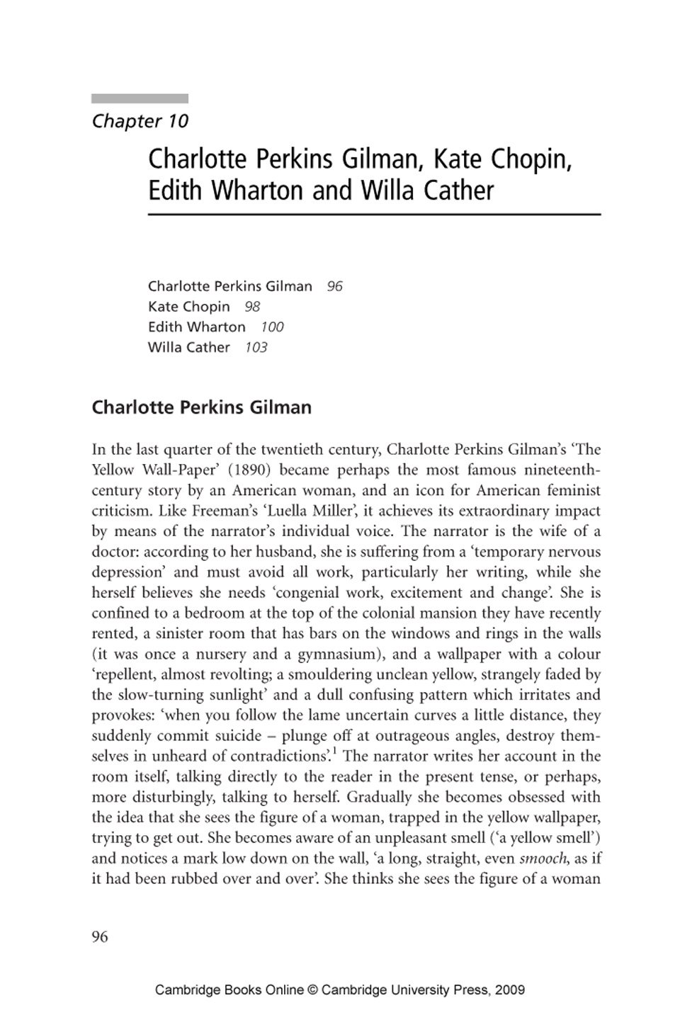 an analysis of the the yellow wallpaper by charlotte perkins gilman Cltarlotte perkins stetson t is very seldom  the yellow wall-paper nence of it and the everlastingness up  and down and sideways they crawl, and  those absurd, unblinking eyes are.