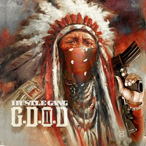 And Hustle Gang Delivers More Heat For The Streets In GDOD 500x500