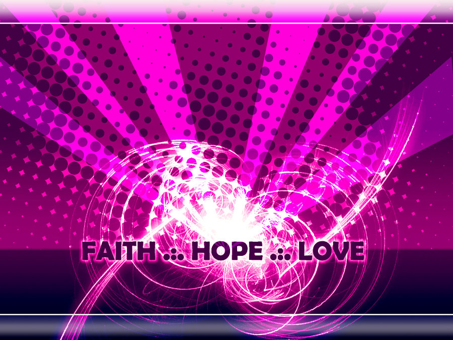 Faith Hope Love Wallpaper - WallpaperSafari