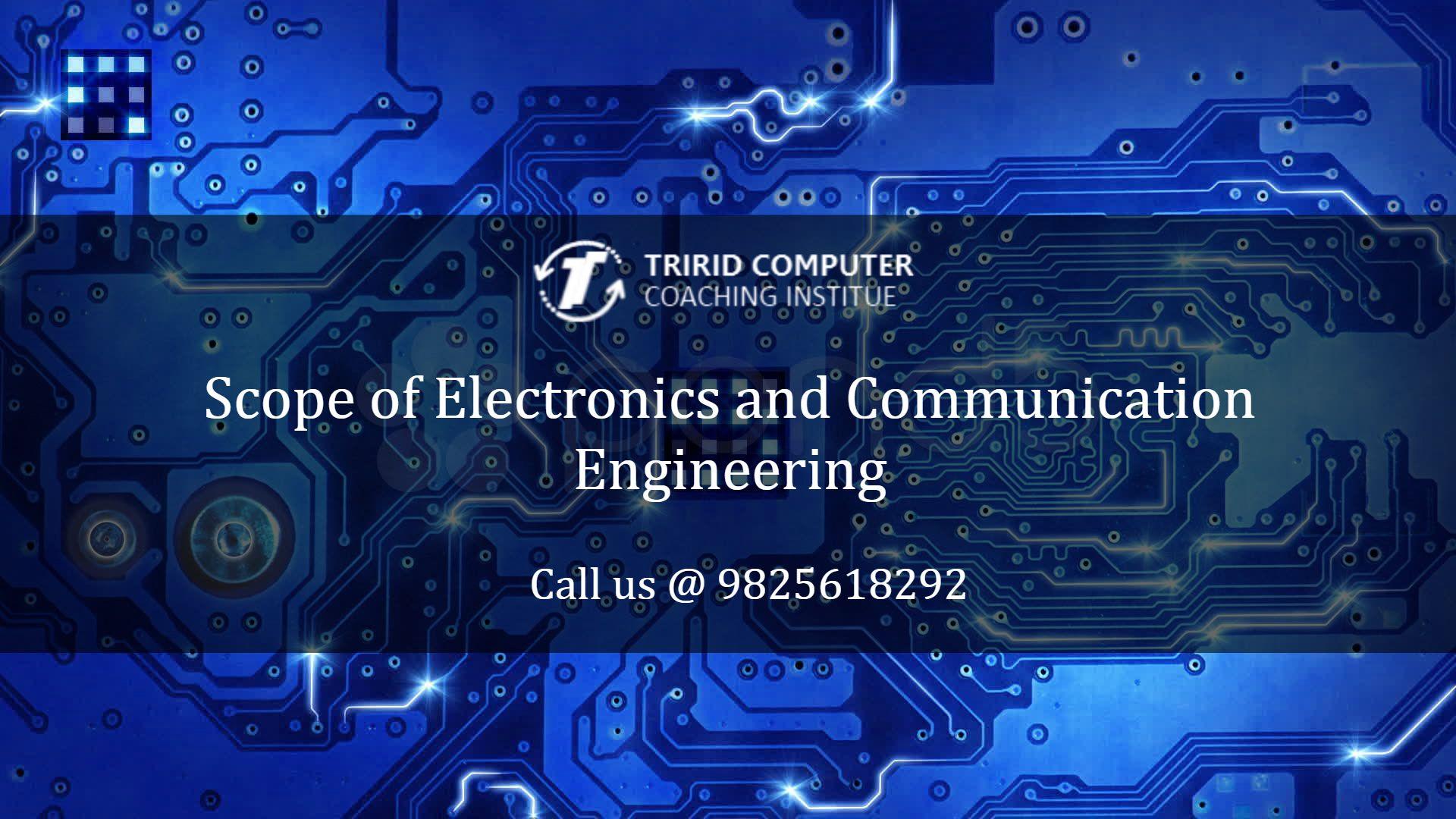 Scope of Electronics and Communication Engineering 1920x1080