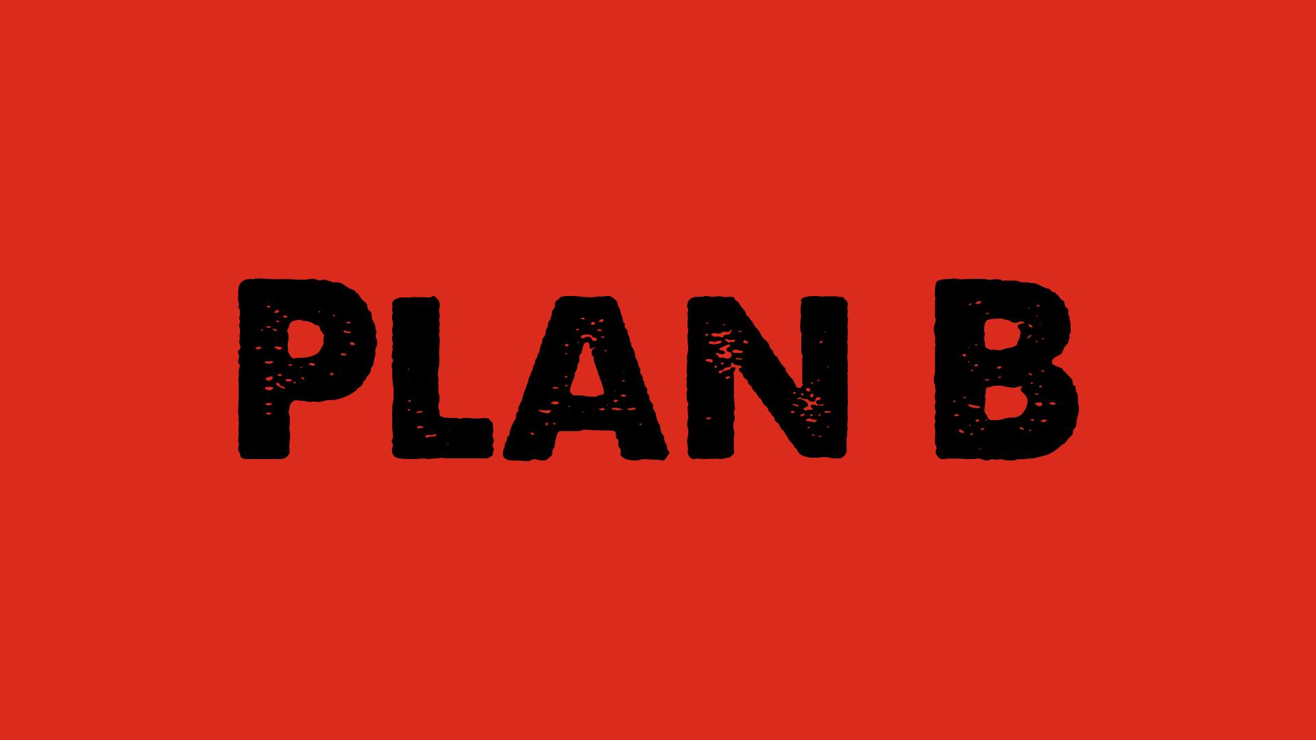 plan b wallpaper wallpapersafari. Black Bedroom Furniture Sets. Home Design Ideas