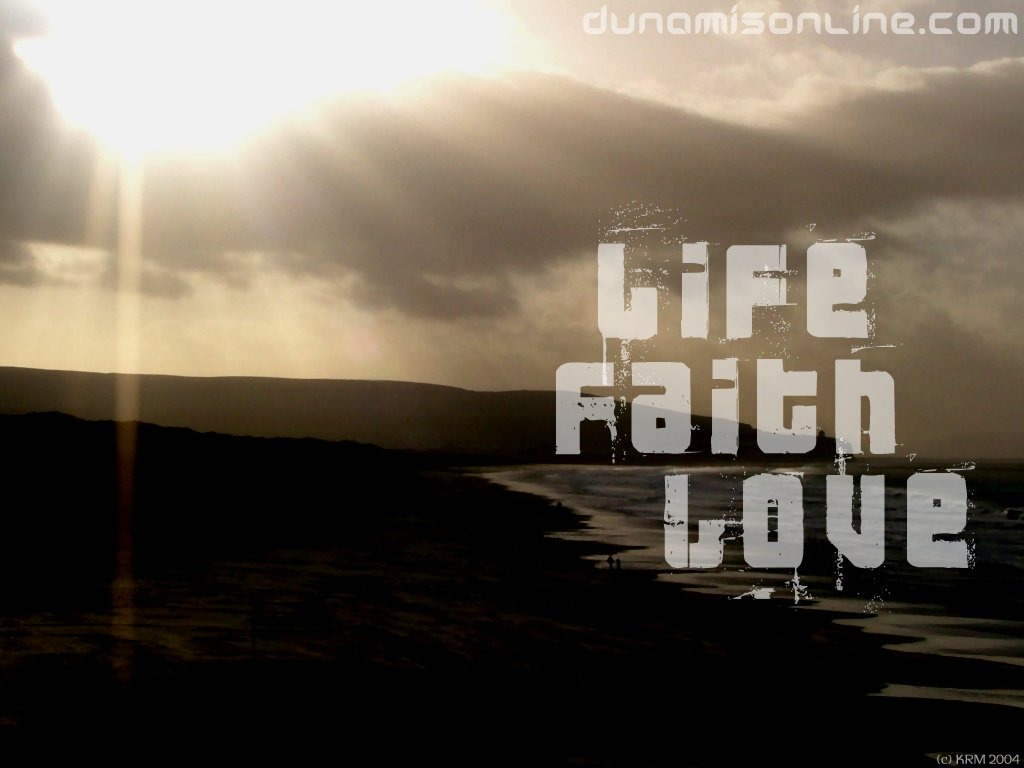 Life Faith Love Wallpaper   Christian Wallpapers and Backgrounds 1024x768