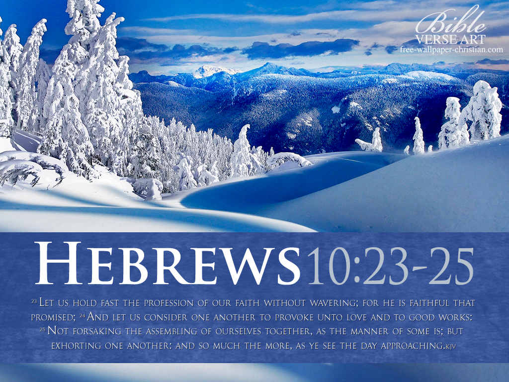 Hebrews 1023 25   Love and Good Deeds Wallpaper   Christian 1024x768