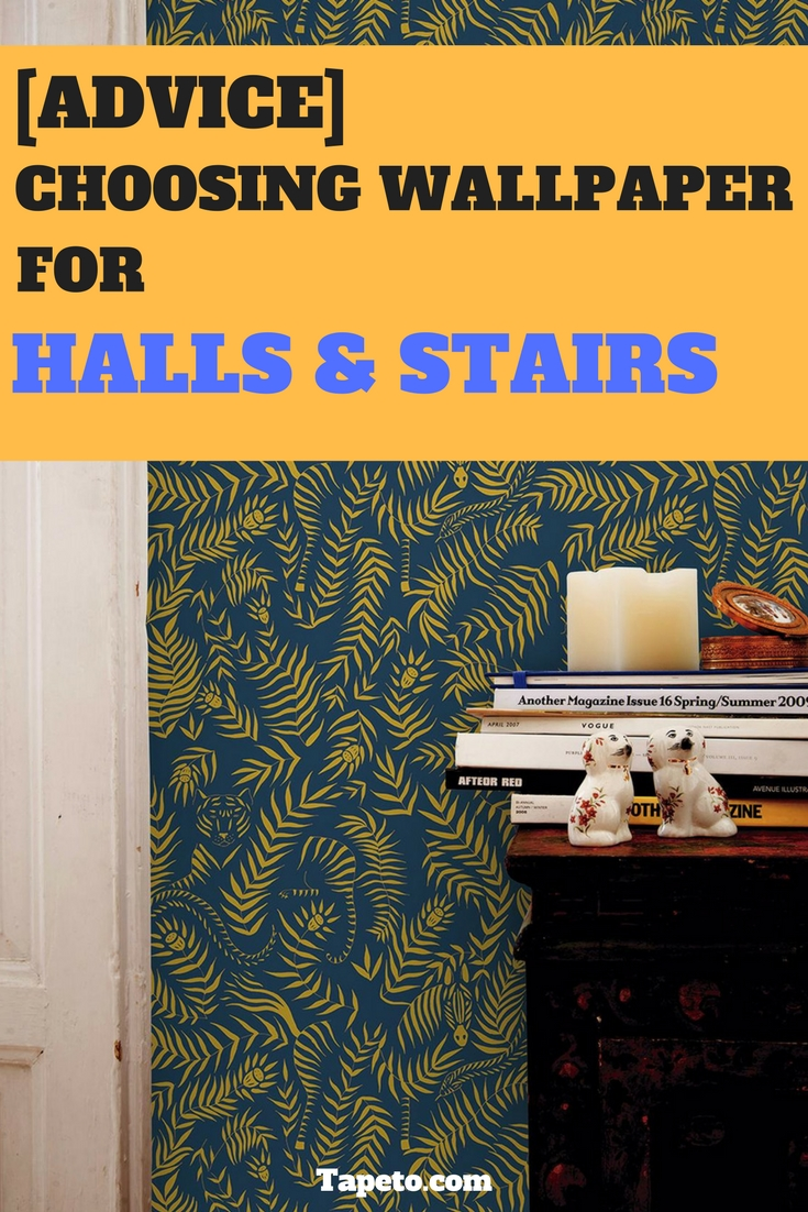 Advice] Choosing Wallpaper for Hallways and Stairs 735x1102