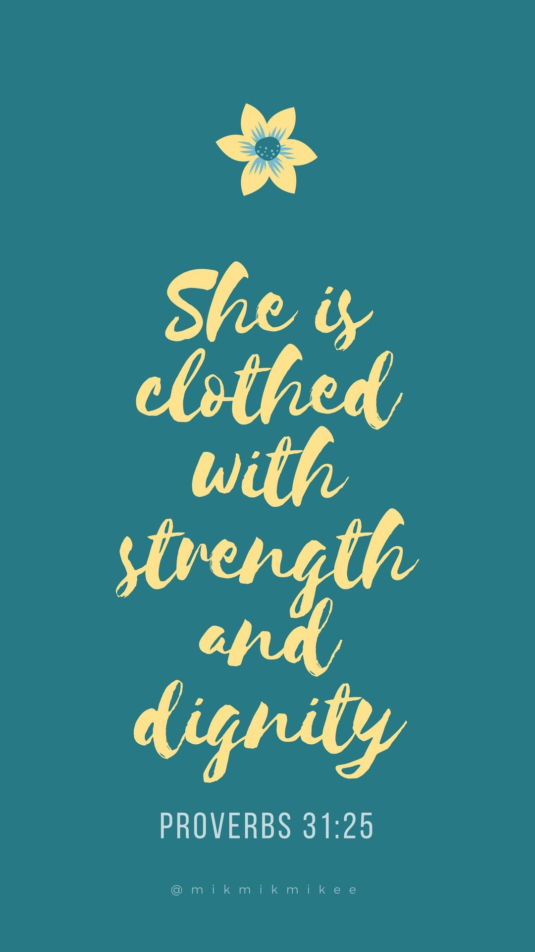 She is clothed with strength and dignity Proverbs 3125 Teal 1080x1920