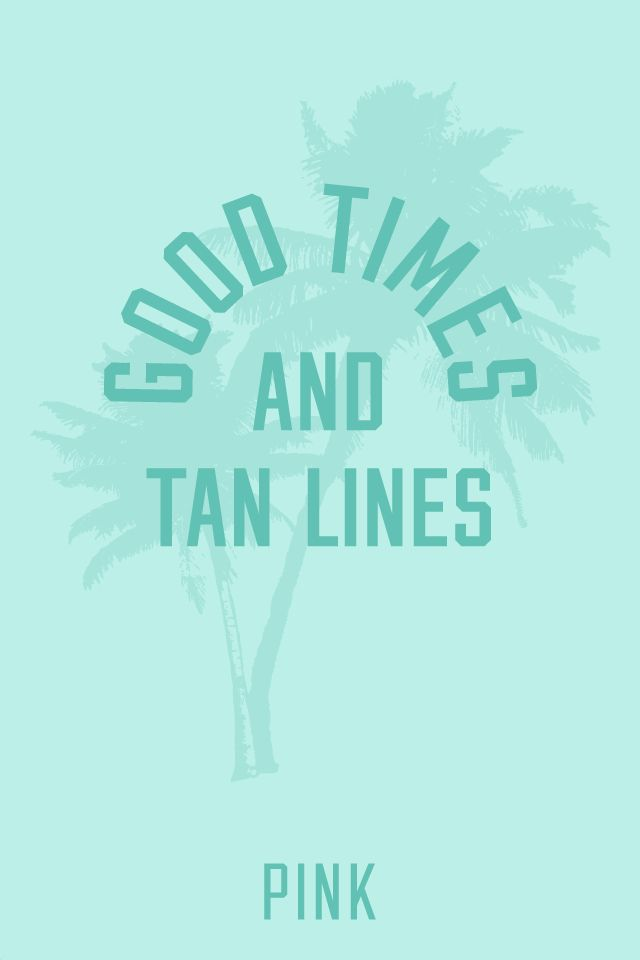 Free Download Good Times Tan Lines Pink Spring Break