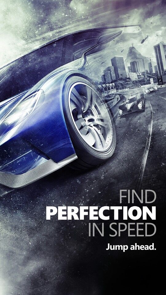 Forza 6 Find Perfection In Speed phone wallpaper Phone Wallpapers 540x960
