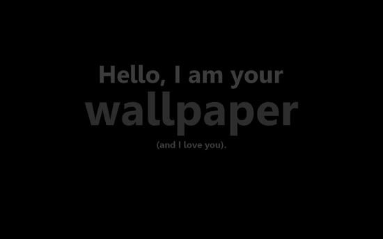Hello I am your wallpaper by ClaymoreCCCLX 550x344