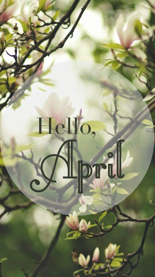 Hello Aprilspringwallpaper iPhone Hello Months Spring New 638x1136