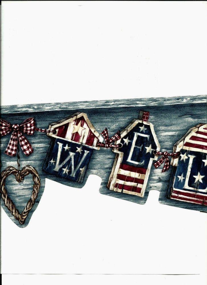 Welcome Patriotic Americana Wallpaper Border 5810466 eBay 727x1000