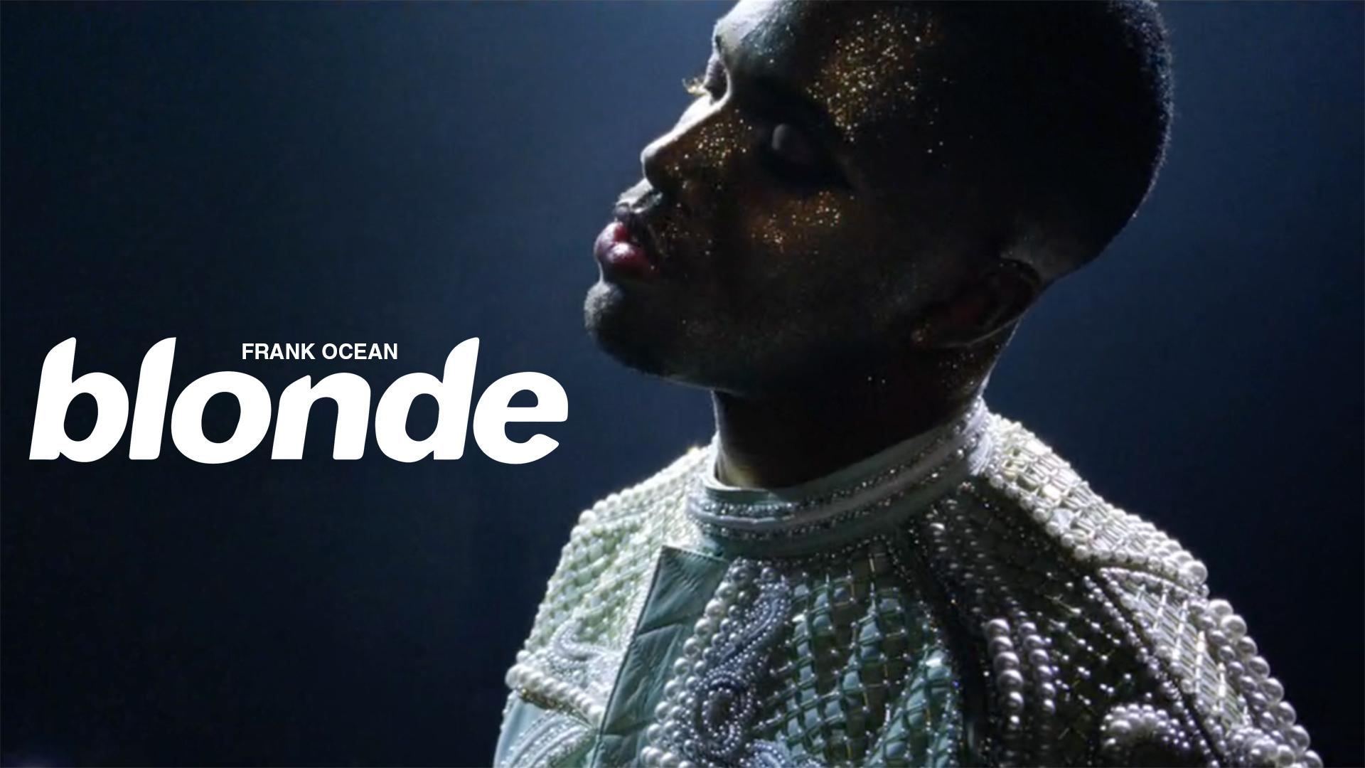 Blonde dbarque sur Spotify Frank Ocean a t il chang le 1920x1080