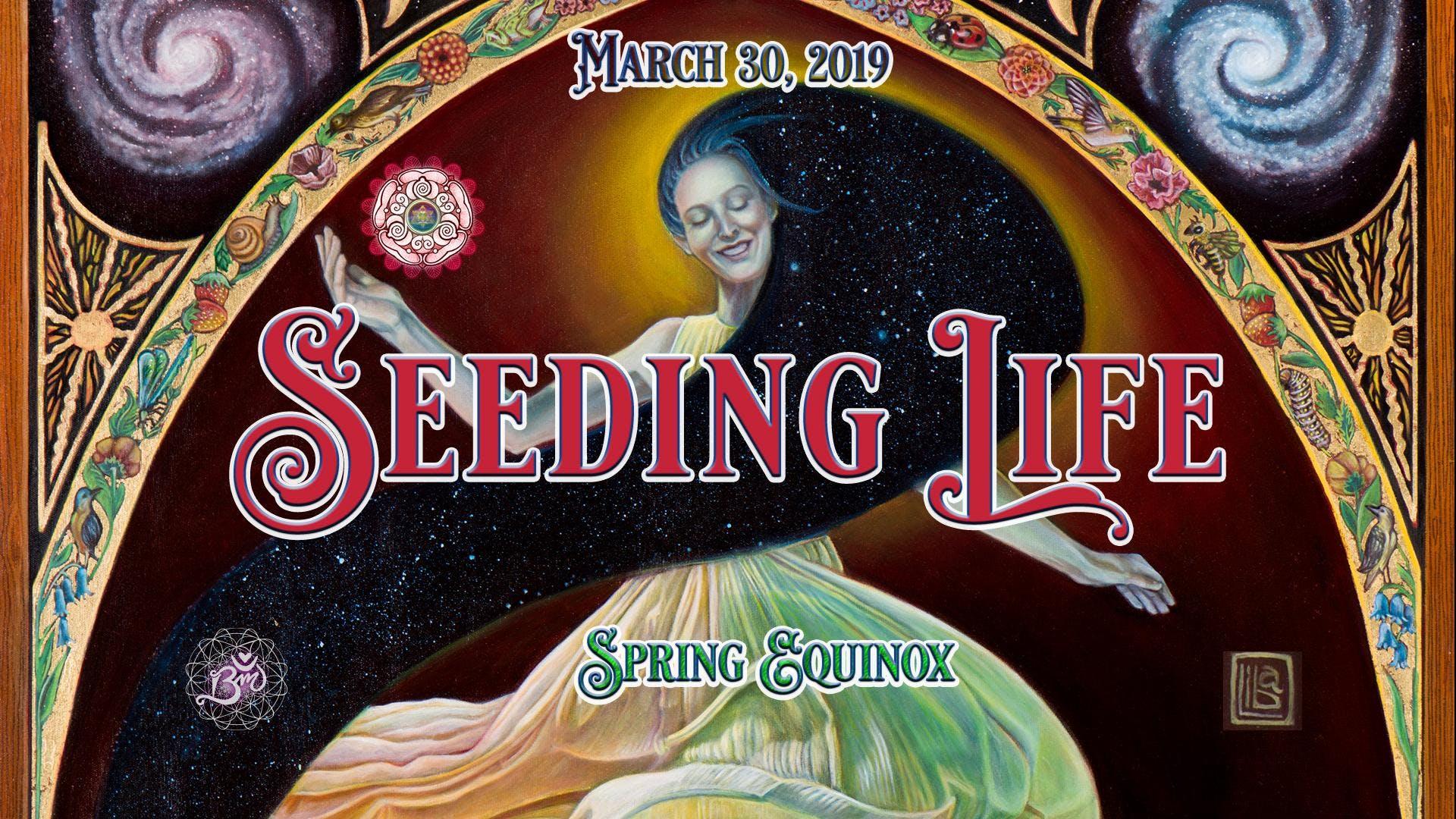 Seeding Life   Spring Equinox 2019   30 MAR 2019 1920x1080