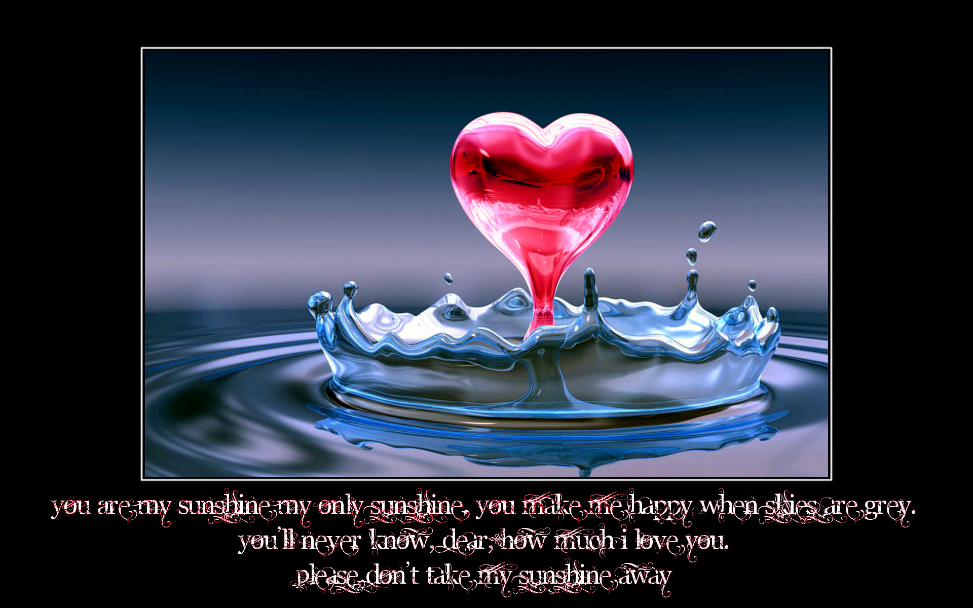 You are My Sunshine   love quotes Wallpaper 24322689 1920x1200