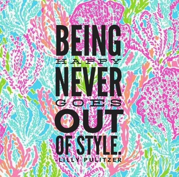 Lilly Pulitzer Being Happy Never Goes Out of Style   wallpaper 592x587