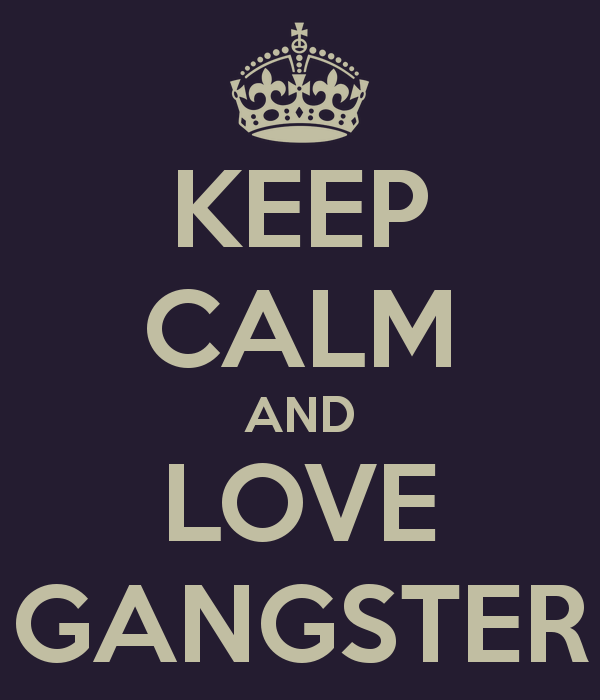 Gangster Love Quotes: Gangster Love Wallpaper