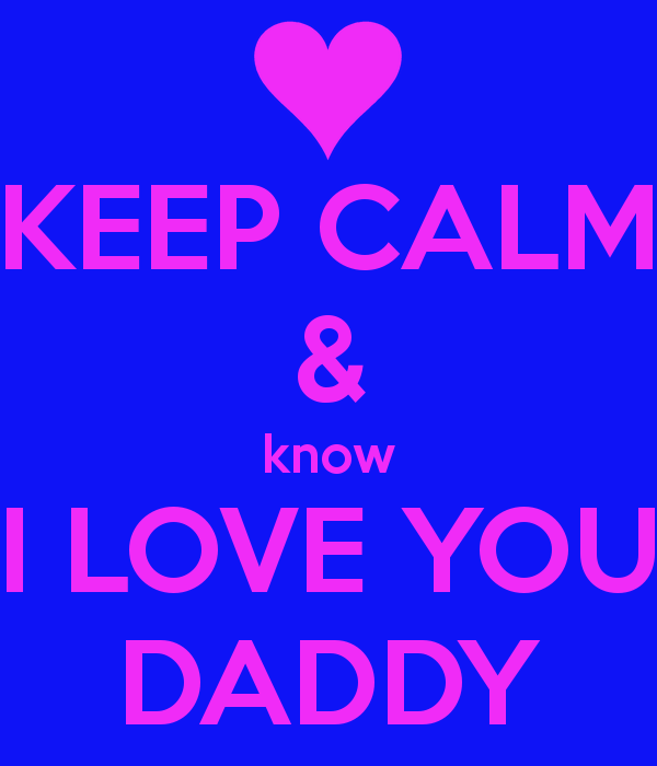 I Love You Daddy Wallpaper Wallpapersafari