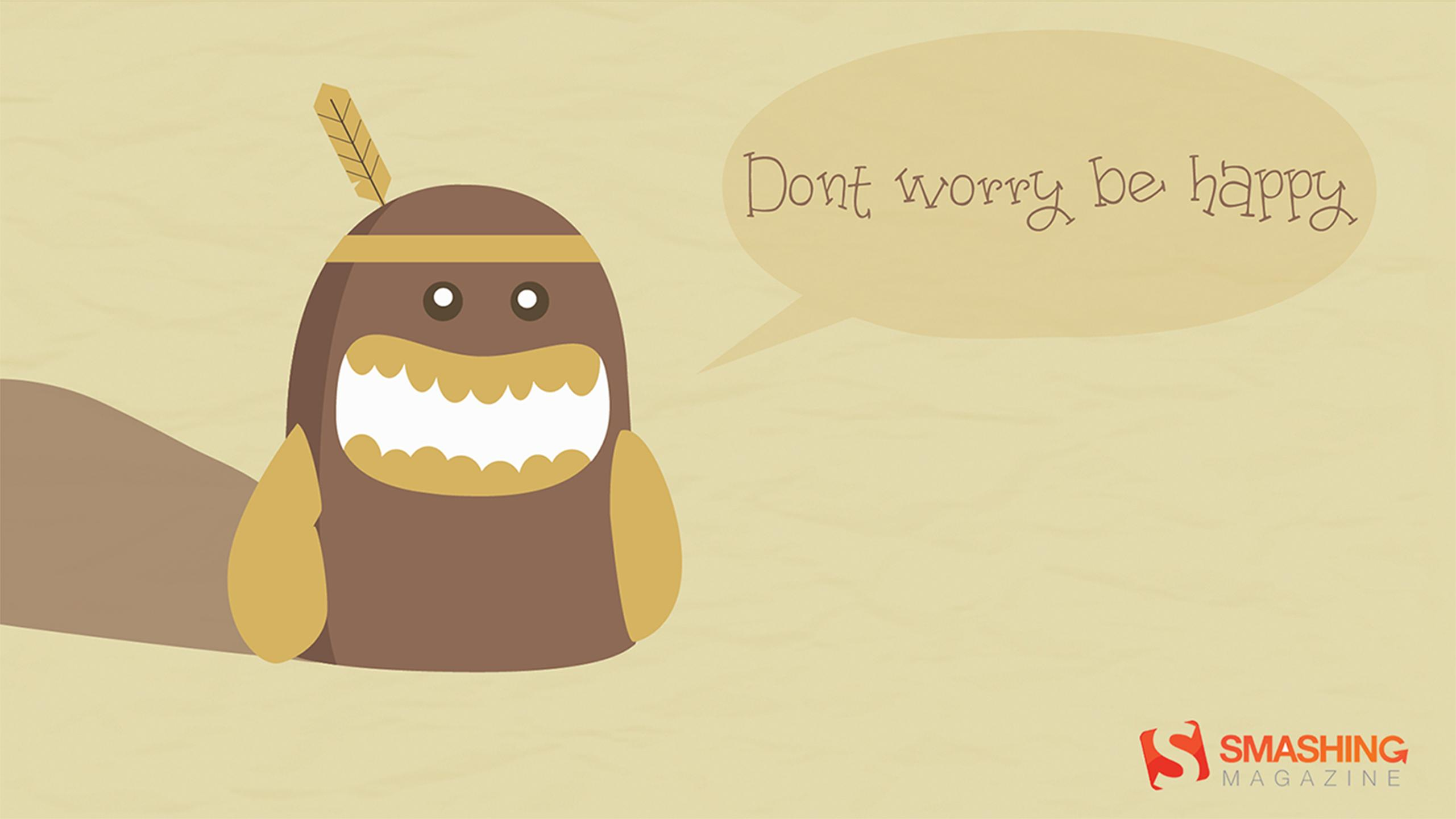 Download Dont Worry Be Happy Wallpaper Wallpapers 2561x1440