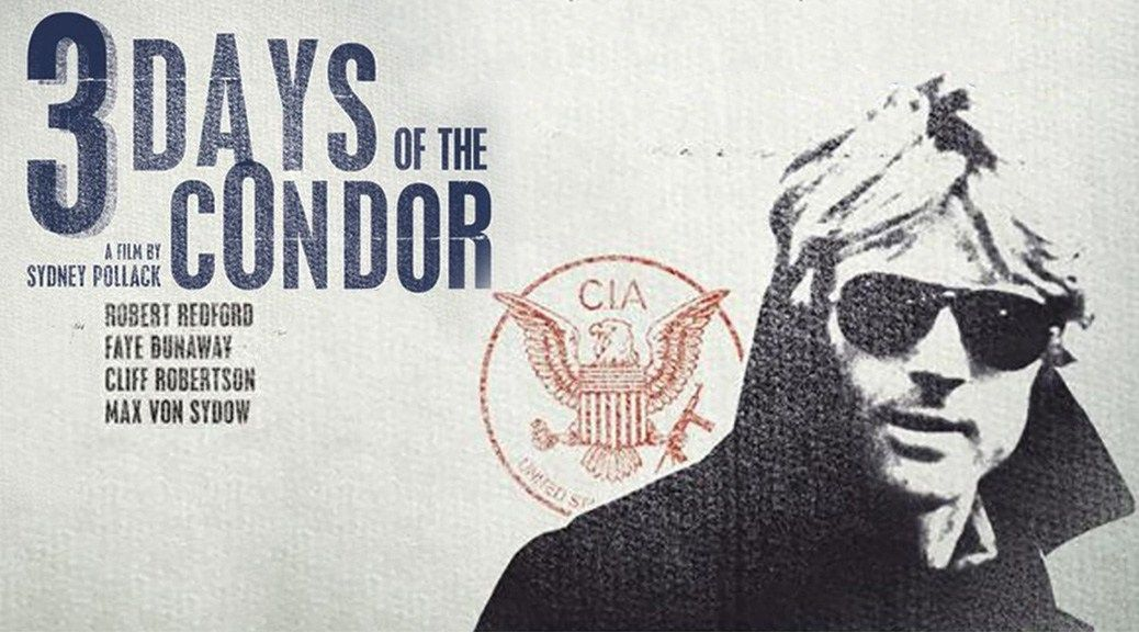 Three Days of the Condor 4th of july movies July movies Cinema 1038x576